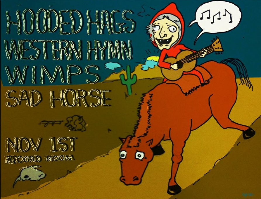 Hooded Hags Western Hymn wimps Sad Horse